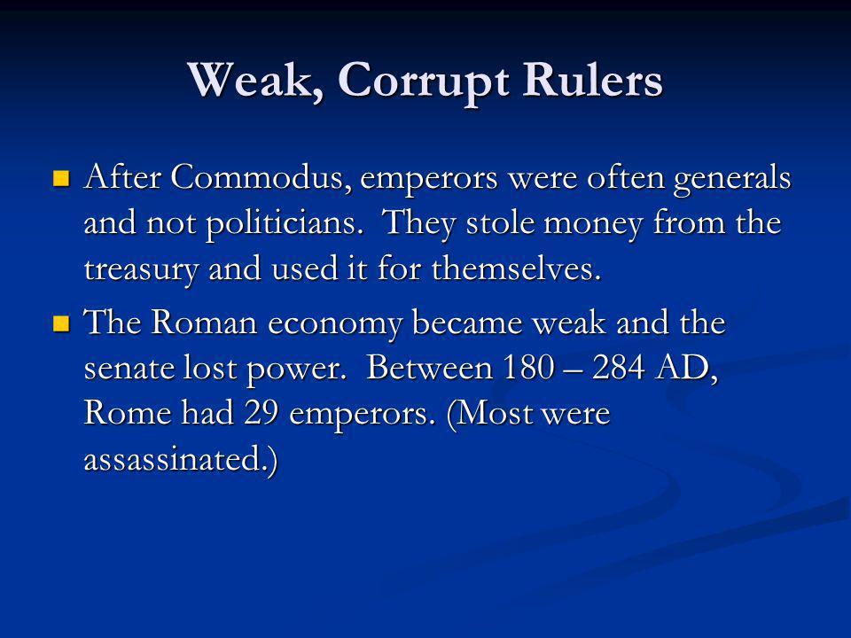 Weak, Corrupt Rulers
