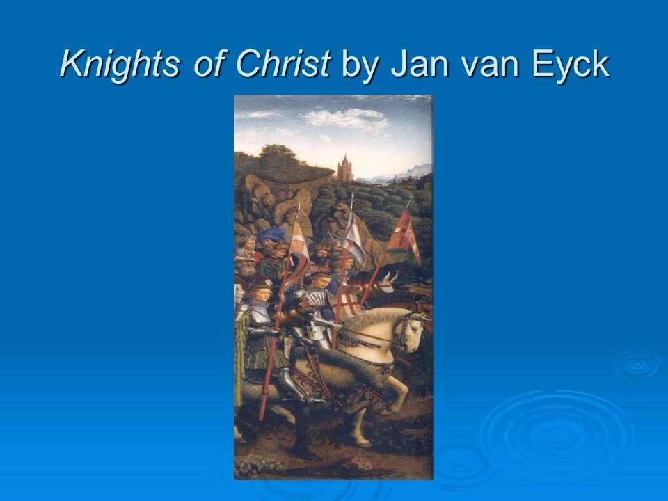 Knights of Christ by Jan van Eyck