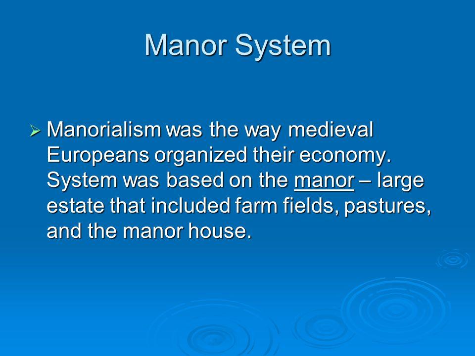 Manor System