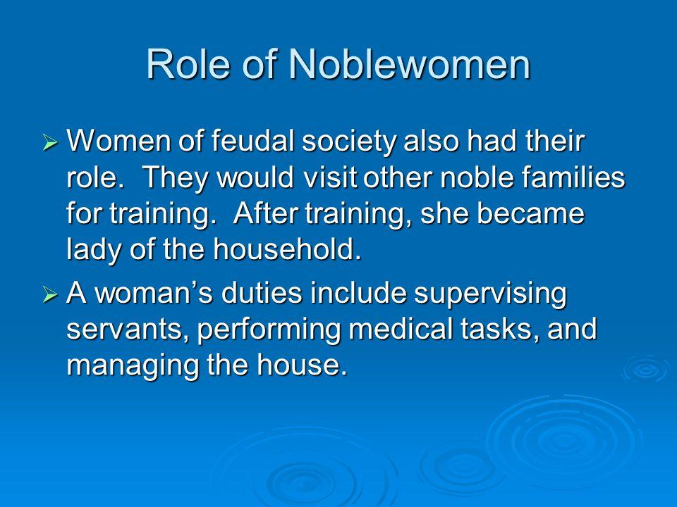 Role of Noblewomen