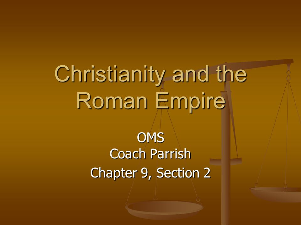 Christianity and the Roman Empire