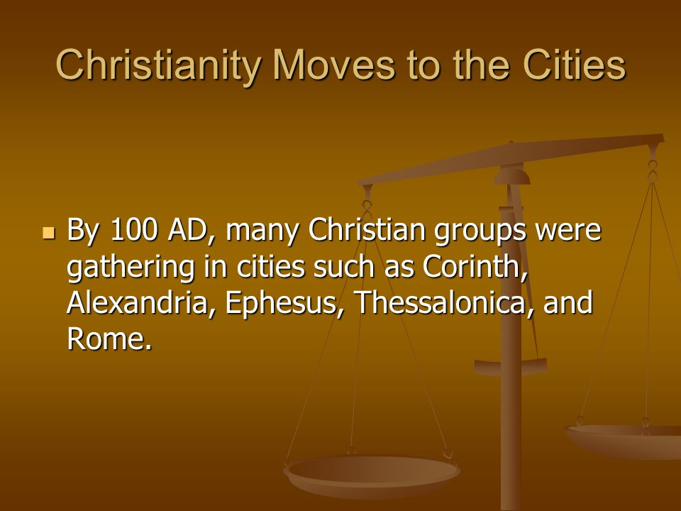 Christianity Moves to the Cities