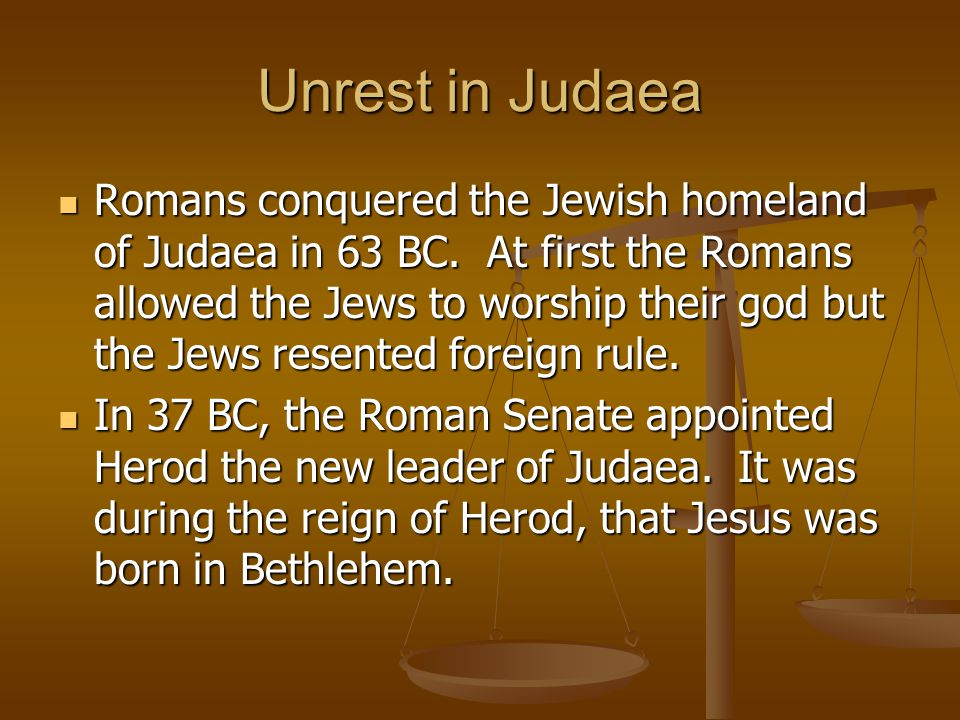 Unrest in Judaea