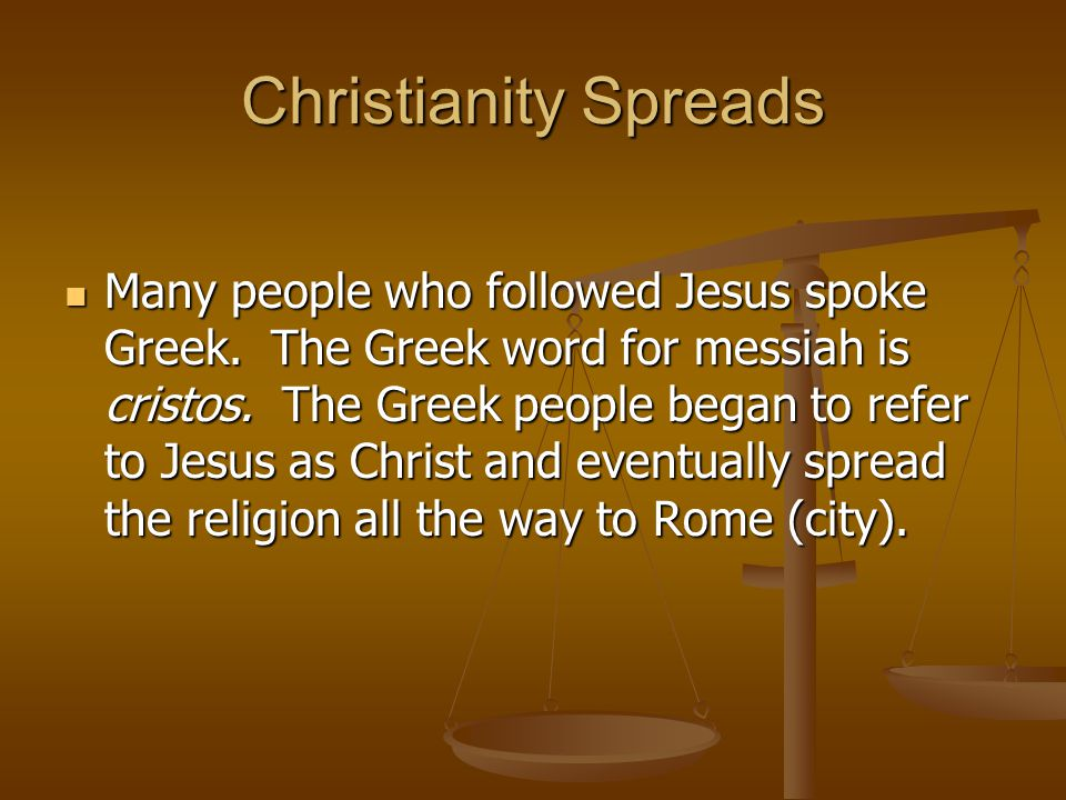 Christianity Spreads