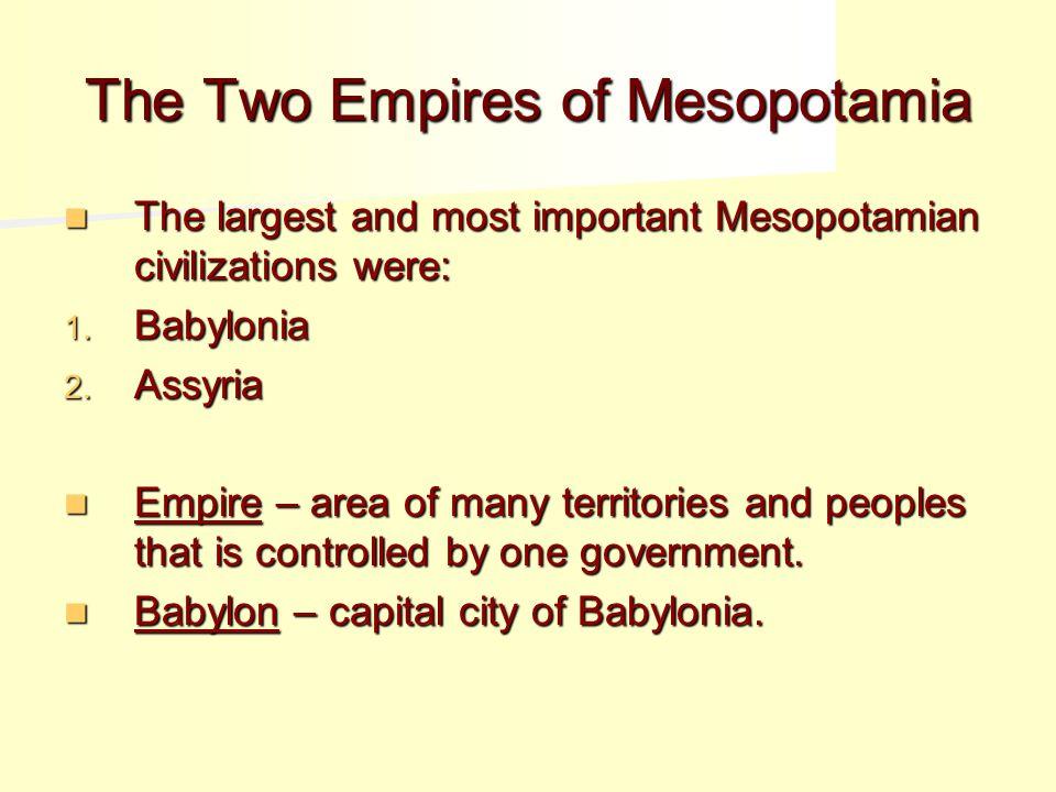 The Two Empires of Mesopotamia