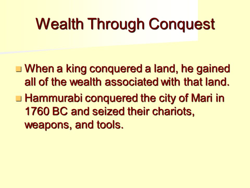 Wealth Through Conquest