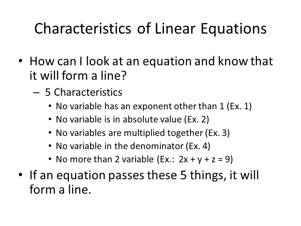 Characteristics of Linear Equations