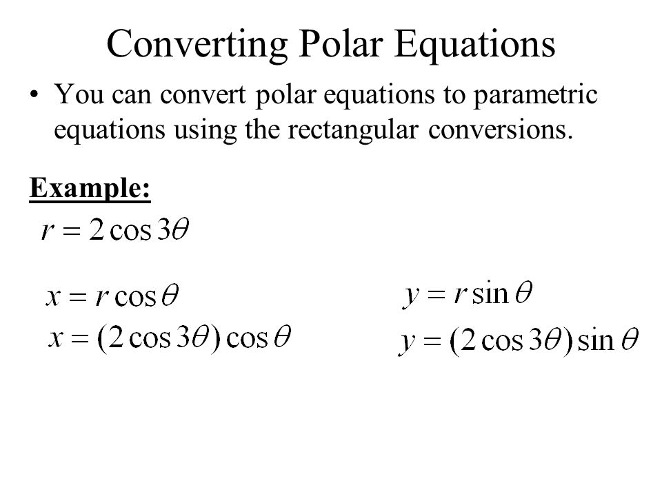 Converting Polar Equations