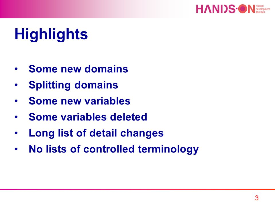 Highlights Some new domains Splitting domains Some new variables