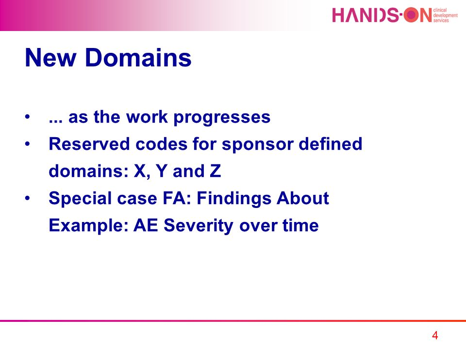 New Domains ... as the work progresses