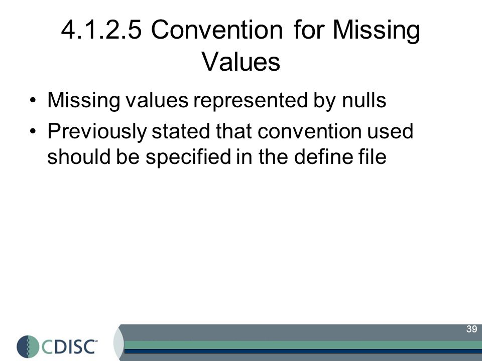 4.1.2.5 Convention for Missing Values