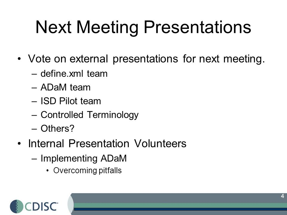 Next Meeting Presentations