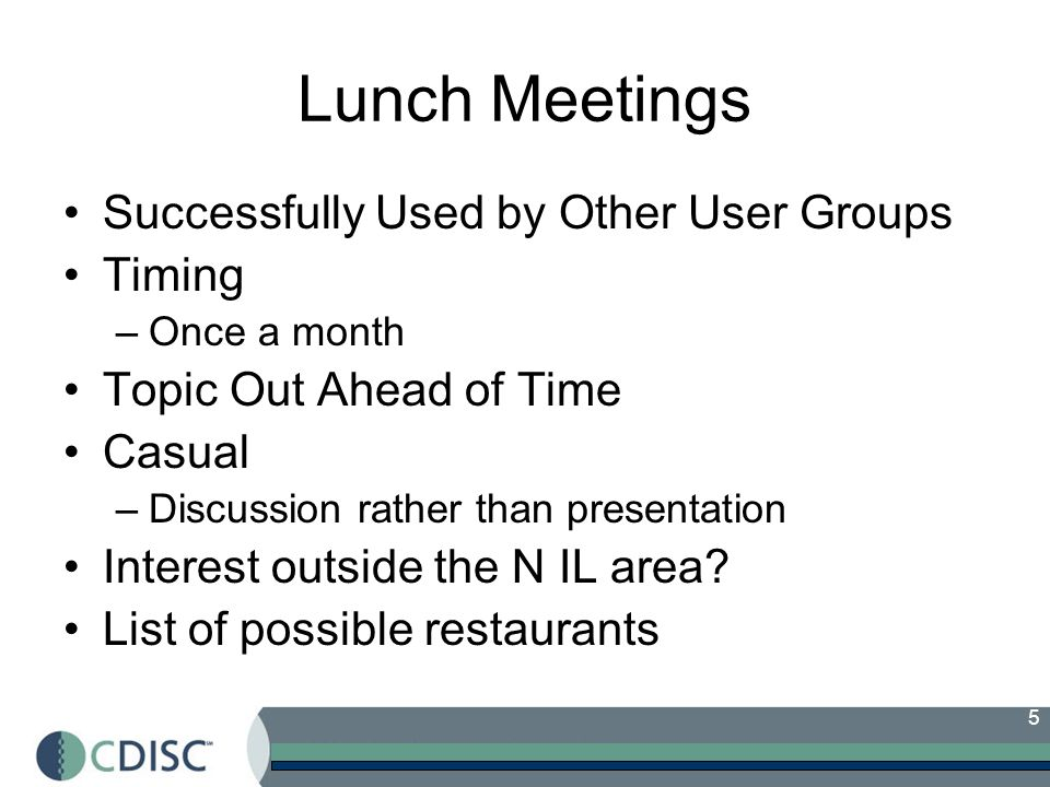 Lunch Meetings Successfully Used by Other User Groups Timing
