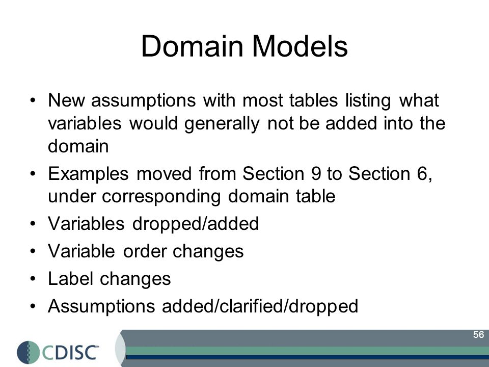 Domain Models New assumptions with most tables listing what variables would generally not be added into the domain.