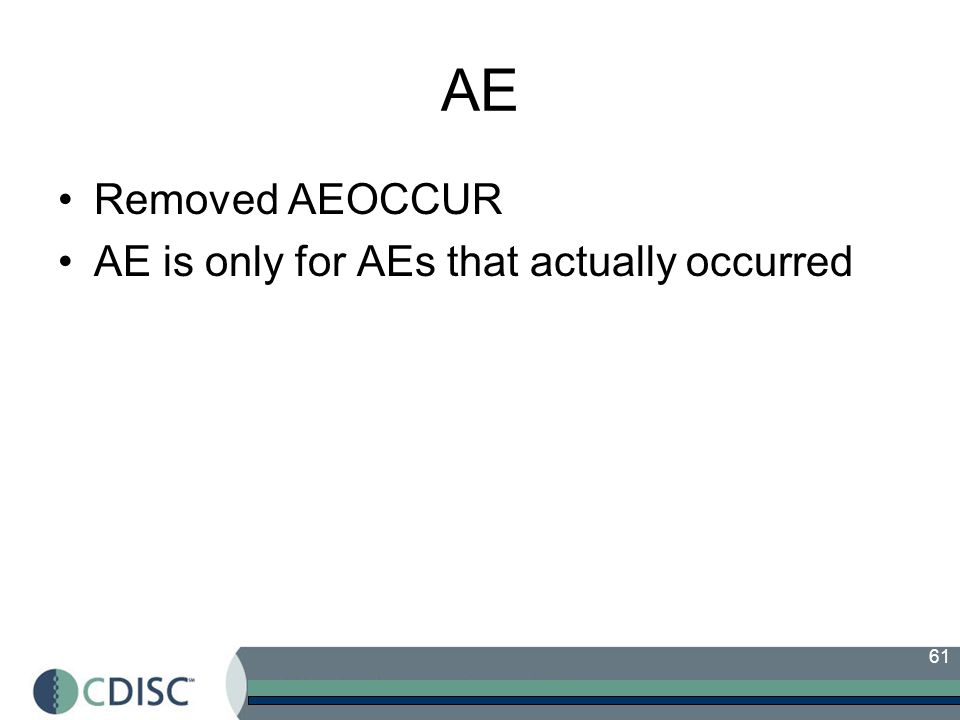 AE Removed AEOCCUR AE is only for AEs that actually occurred