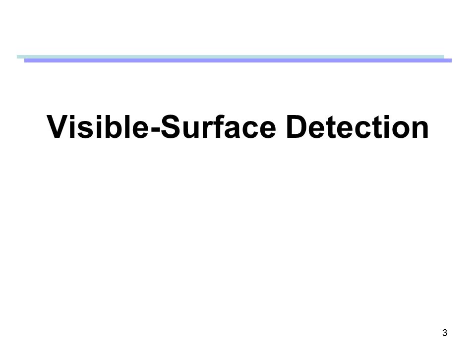 Visible-Surface Detection