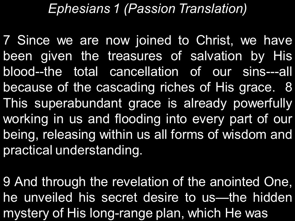 Ephesians 1 (Passion Translation)