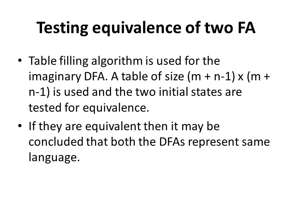 Testing equivalence of two FA