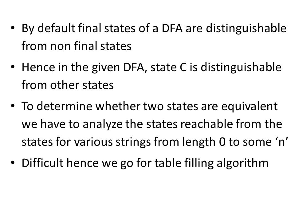 By default final states of a DFA are distinguishable from non final states
