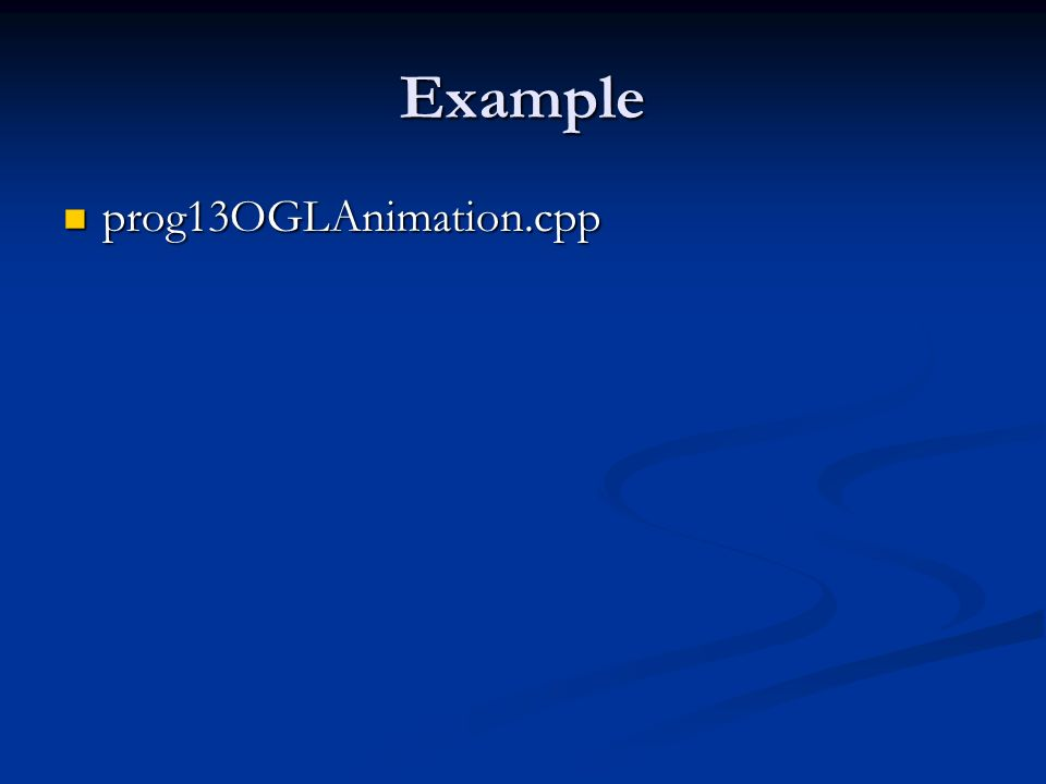 Example prog13OGLAnimation.cpp