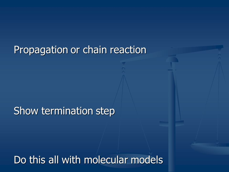 Propagation or chain reaction