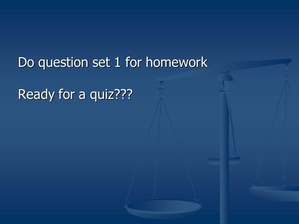 Do question set 1 for homework