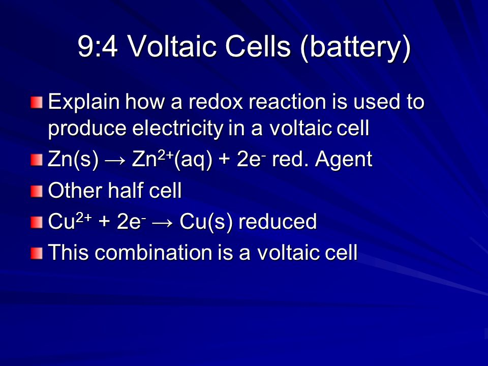 9:4 Voltaic Cells (battery)