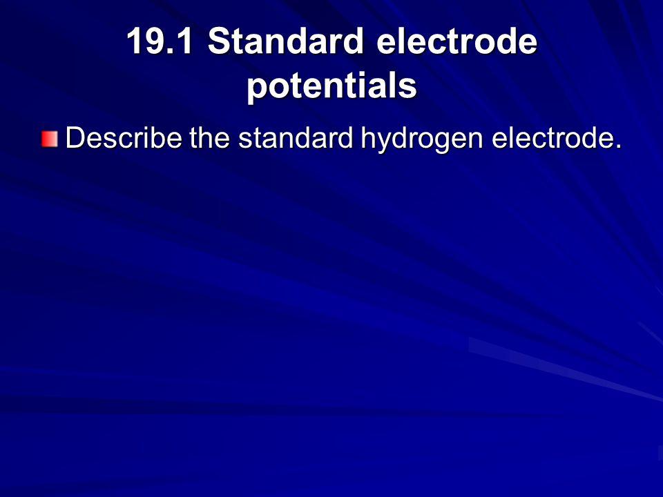 19.1 Standard electrode potentials