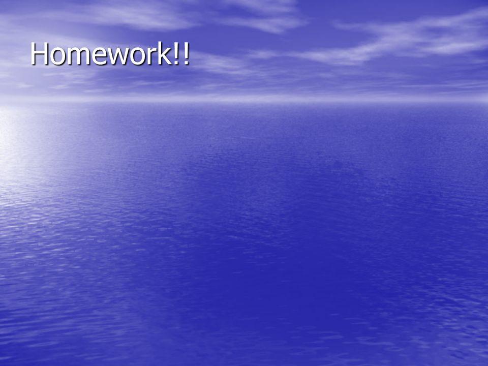 Homework!!