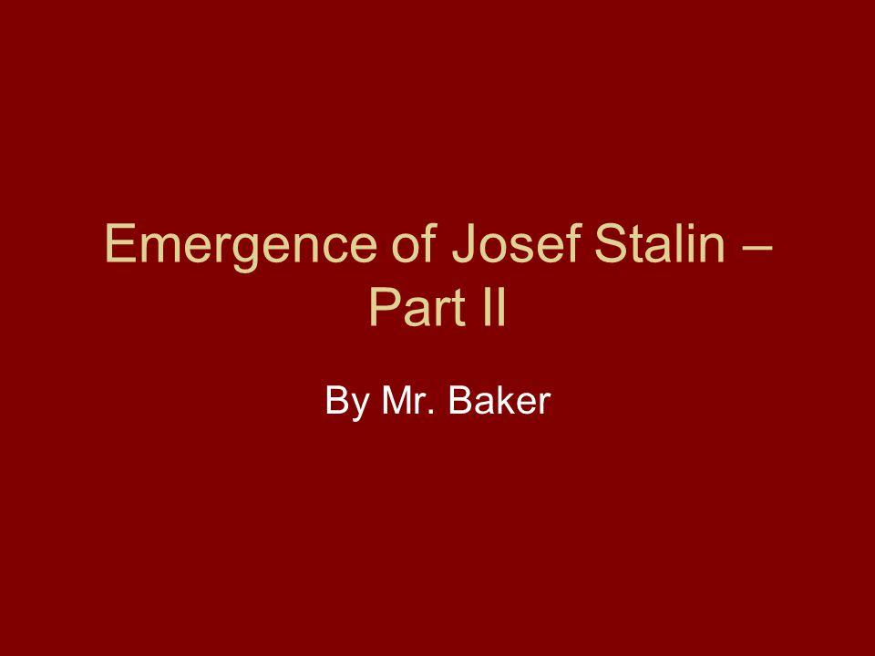 Emergence of Josef Stalin – Part II