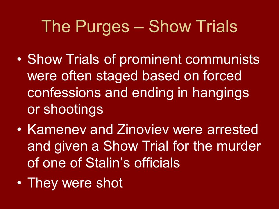 The Purges – Show Trials