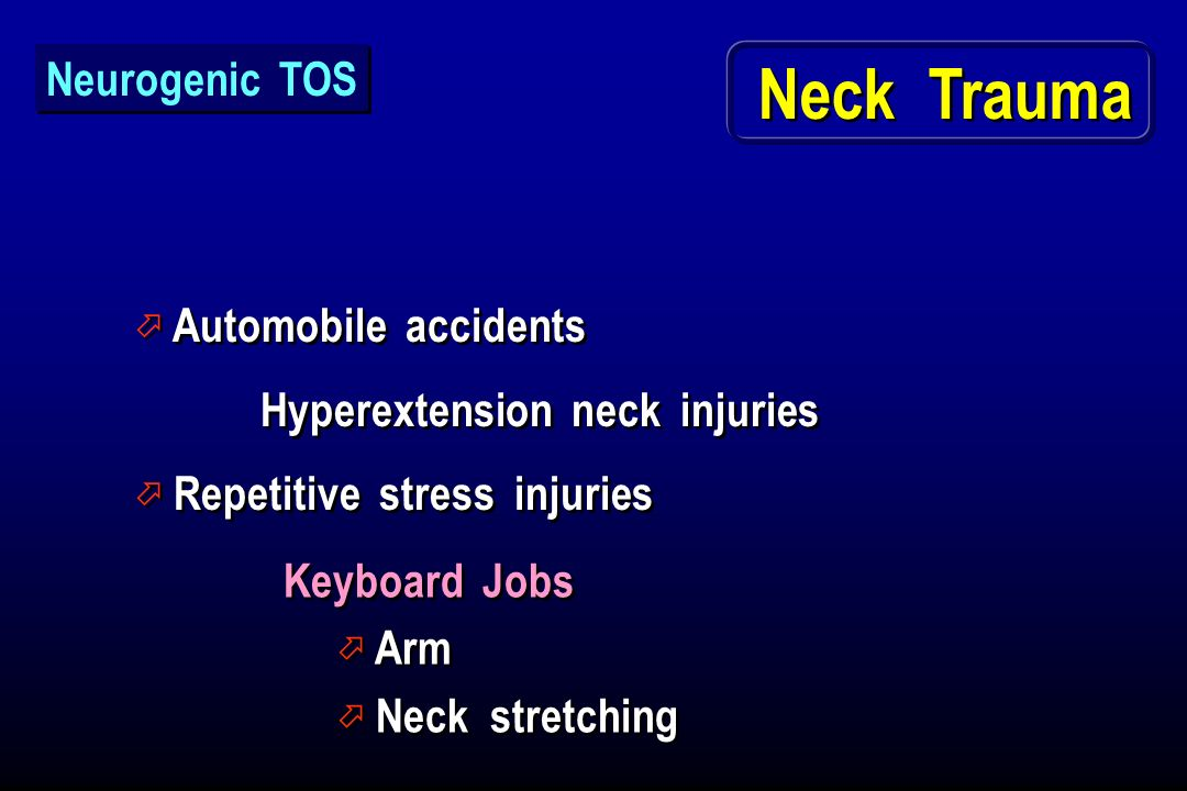 Neck Trauma Neurogenic TOS Automobile accidents
