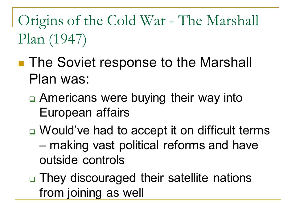 Origins of the Cold War - The Marshall Plan (1947)
