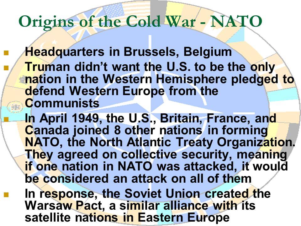 Origins of the Cold War - NATO