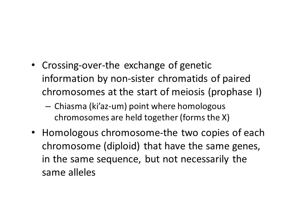 Crossing-over-the exchange of genetic information by non-sister chromatids of paired chromosomes at the start of meiosis (prophase I)