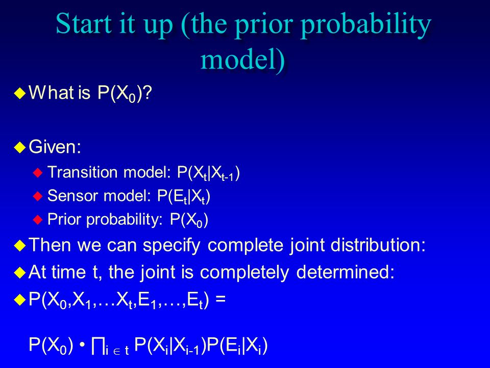 Start it up (the prior probability model)