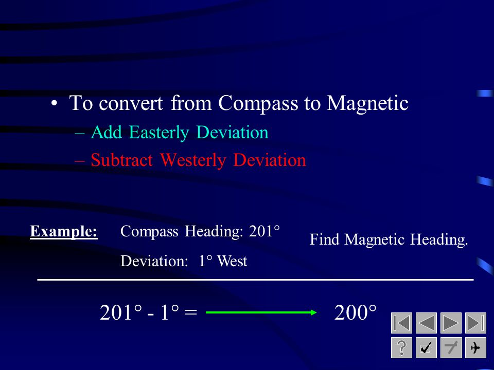 To convert from Compass to Magnetic