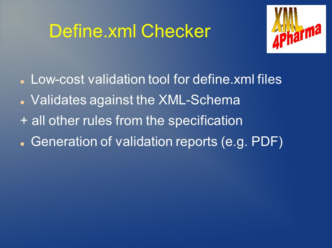 Define.xml Checker Low-cost validation tool for define.xml files
