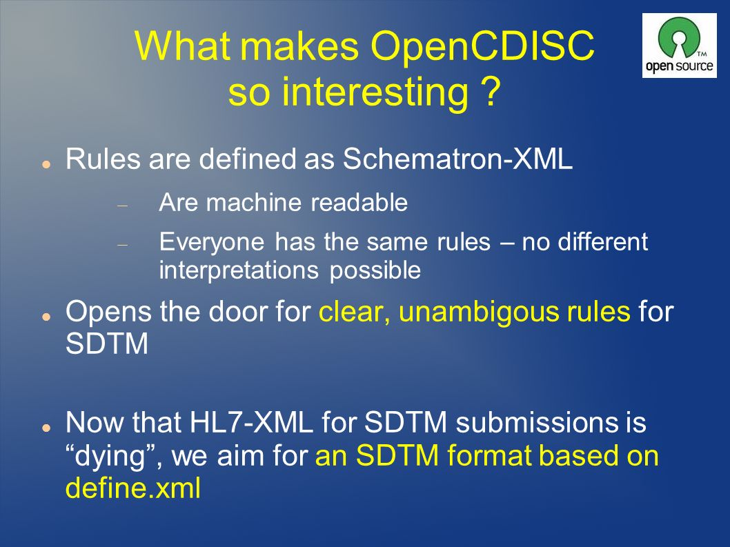 What makes OpenCDISC so interesting