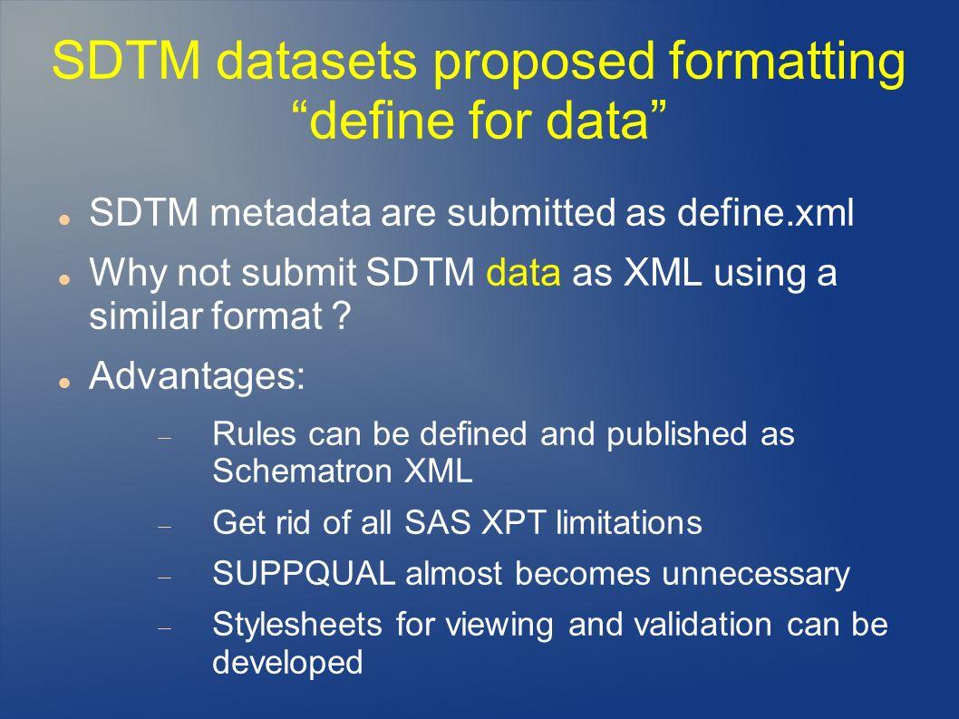 SDTM datasets proposed formatting define for data