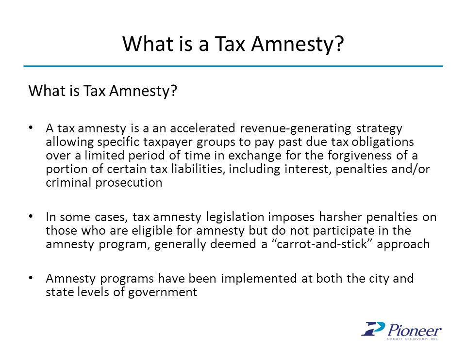 What is a Tax Amnesty What is Tax Amnesty