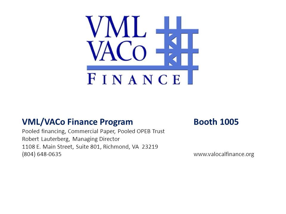 VML/VACo Finance Program Booth 1005