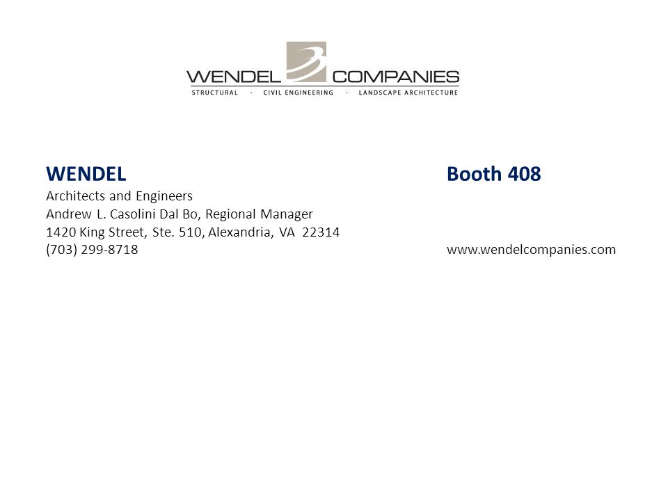 WENDEL Booth 408 Architects and Engineers