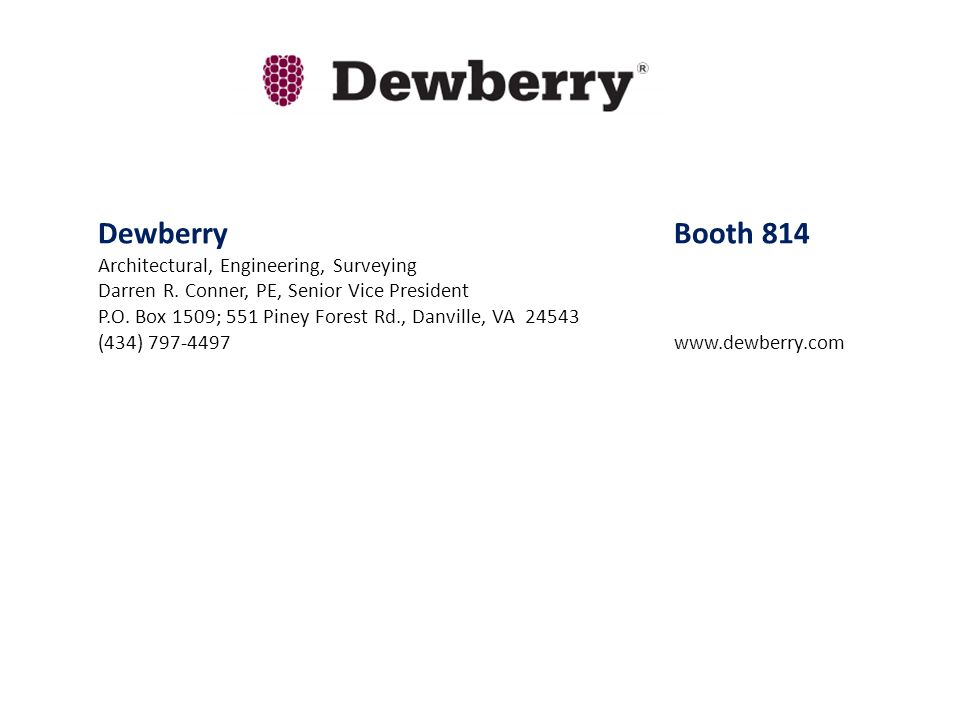 Dewberry Booth 814 Architectural, Engineering, Surveying