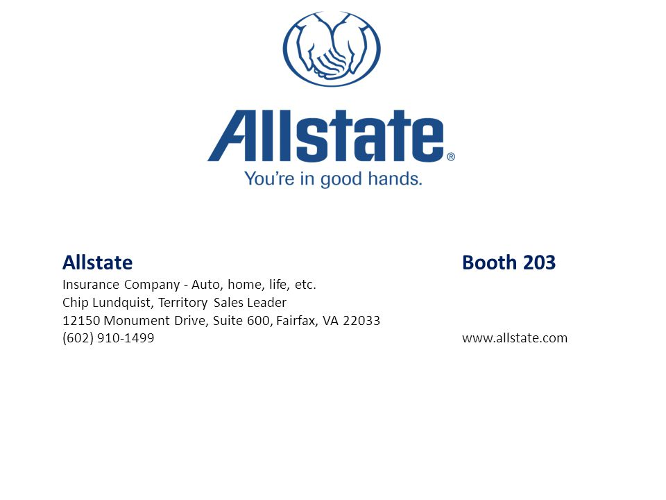 Allstate Booth 203 Insurance Company - Auto, home, life, etc.