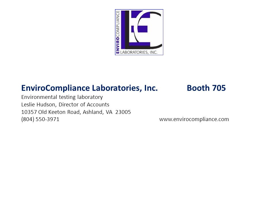 EnviroCompliance Laboratories, Inc. Booth 705