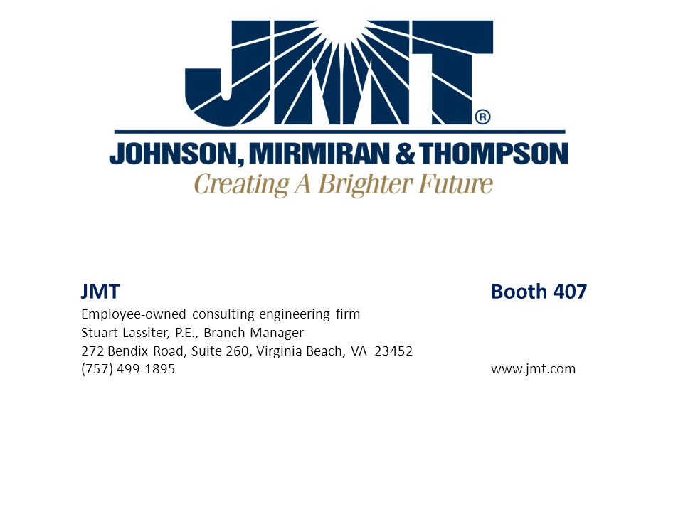 JMT Booth 407 Employee-owned consulting engineering firm
