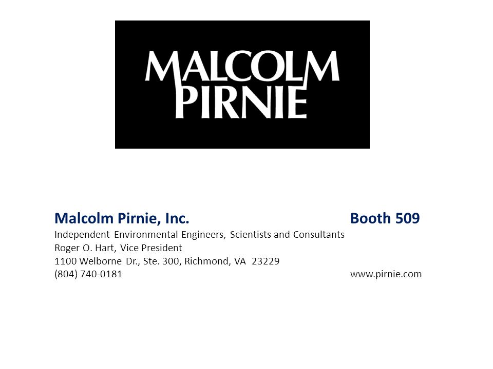 Malcolm Pirnie, Inc. Booth 509