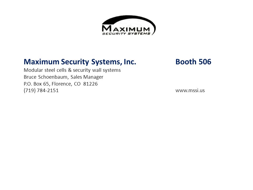 Maximum Security Systems, Inc. Booth 506