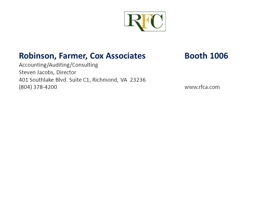 Robinson, Farmer, Cox Associates Booth 1006